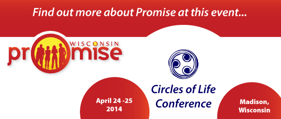 Find out more about Promise at the Circles of Life Conference 2014